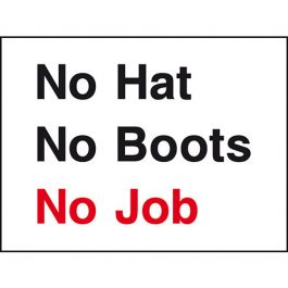 No Hat, No Boots, No Job